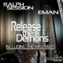 Ralph Session & E-Man - Release The Demons (Sax Dub Mix)