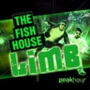 The Fish House - Limb (Original Mix)
