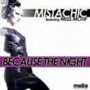 Mistachic feat. Miss Motif - Because The Night (Andrea Mazzali Remix)