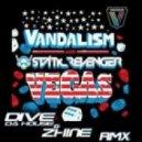 Vandalism & Static Revenger - Revenger Vegas (Dive da house & Zhine Rmx)