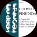 Hooved - Pink\'nda (Micha Klang Remix)