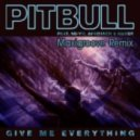 Pitbull ft.Ne-Yo, Nayer - Give Me Everything (Maxigroove Remix)