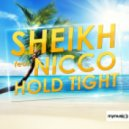 Sheikh feat. Nicco - Hold Tight (Sundave & Victor Teeg Remix)