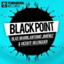 Vicente Belenguer, Blas Marin, Antonio Jimenez - Black Point (Original Mix)