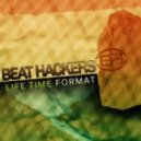 beat hackers - life time format