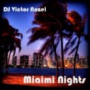DJ Victor Anzel - Miami Nights