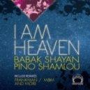 Babak Shayan, Pino Shamlou, Adryan - I Am Heaven