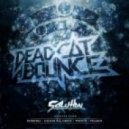 Dead C.A.T Bounce - Solution (Callum B & Linius Remix)
