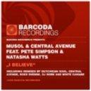 MuSol & Central Avenue - I Believe  (Original Mix)