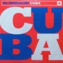 El Mariachi  - Cuba (The Salsa mix)