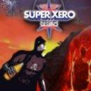 DJ Hero - Live @ Club Legit - Xero Tribe Presents 'Super Xero: Begins' (St. Lous, MO - 2012-03-03)