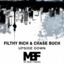 Filthy Rich & Chase Buch - Stay Down (Original Mix)