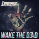 Dieselboy - Wake The Dead