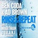 Ad Brown & Ben Coda - Rinse & Repeat (Q.U.A.K.E Remix)