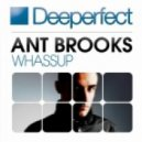 Ant Brooks - Whassup (Original Mix)