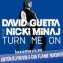 David Guetta feat. Nicki Minaj - Turn me on (Anton Klyukvin & Eva Flame mashup)