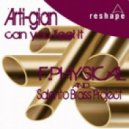 F Physical And Salento Brass Project - Arti-Gian (Can You Feel It) (Giampiero Ponte Club Mix)