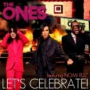 The Ones feat Nomi Ruiz - Lets Celebrate (Wawa Club Mix)