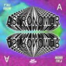 Astronomar - Y'all Know