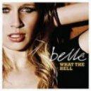 Belle - What The Hell (Lifelike & Kris Menace Remix)