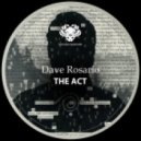 Dave Rosario - The Act (Original Mix)