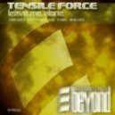 Tensile Force - Leave Me Alone (Exitvibes Remix)