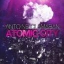 Antoine Clamaran - Atomic City (Radio Edit)