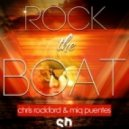 Chris Rockford & Miq Puentes - Rock The Boat (Mike MD's Disconautic Remix)