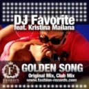 DJ Favorite feat. Kristina Mailana - Golden Song (Club Mix)