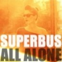 Superbus - All Alone (J.O.B Remix Club)