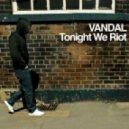 Vandal - Rave Safe (Original Mix)