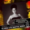 Ёлка - Цепи И Ленты (DJ Noiz & DJ Maxtal Extended Dub)