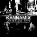 Kannamix - Consensual Rape (Sponge Bandits Remix)
