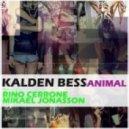 Kalden Bess - Animal (Mikael Jonasson Remix)
