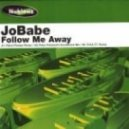 Jobabe - Follow Me Away (Pierre Pienaar Remix)