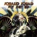 Squalid Squad - Easy (Original Mix)