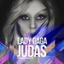 Lady Gaga - Judas (Johnny Clash & FotoDj Remix)
