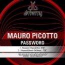 Mauro Picotto - Password (Original Mix)