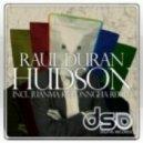 Raul Duran - Hudson (Juanma Kolonngha Remix)