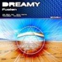 Dreamy - Fusion (Original Mix)