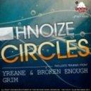 Hnoize - Circles (Grim Remix)