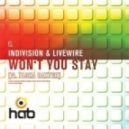 Indivision & Livewire  - Won't You Stay (feat. Tasha Baxter - Mistabishi Remix)