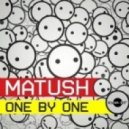 Matush - One by One (Club Mix)