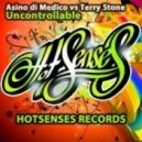 Terry Stone, Asino Di Medico - Uncontrollable (Original Mix)