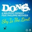 D.O.N.S. & Maurizio Inzaghi feat. Philippe Heithier - Sky Is The Limit (Tom Buster Remix)