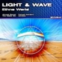 Light & Wave - Ethno World (The Noble Six Remix)