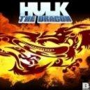 Hulk - Warfare (Original MIx)