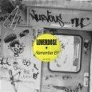 Loverdose - Being Satisfied (Original Mix)