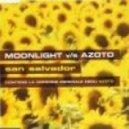 Moonlight Vs Azoto - San Salvador (Original Mix)