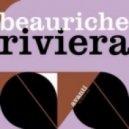 Beauriche - Riviera (Original Mix)